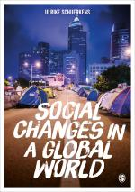 SCHUERKENS, Ulrike (2017): Social Changes in a Global World